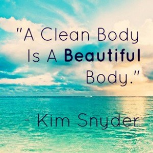 A clean body is a beautiful body