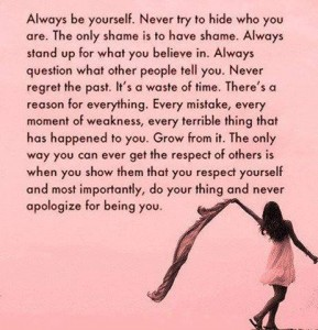 Never apologize for being you