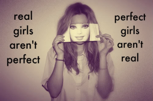 Real girls are not perfect